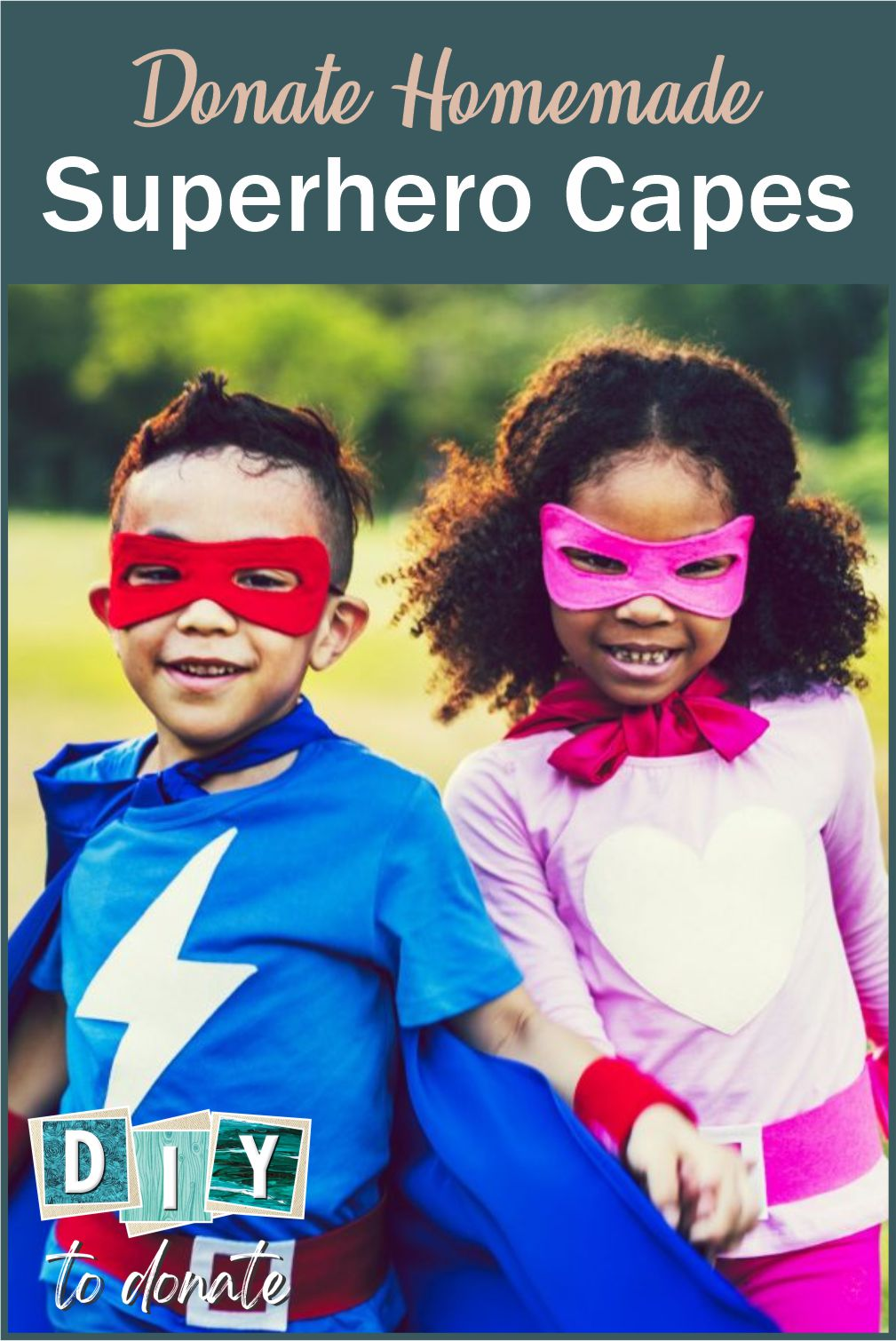 Find out how to make superhero capes for children and find out where you can donate them to make a difference in the lives of children. #diytodonate #superheros #superhero #capes #superherocapes #donate #giveback #children #makekidssmile #smile #makeadifference