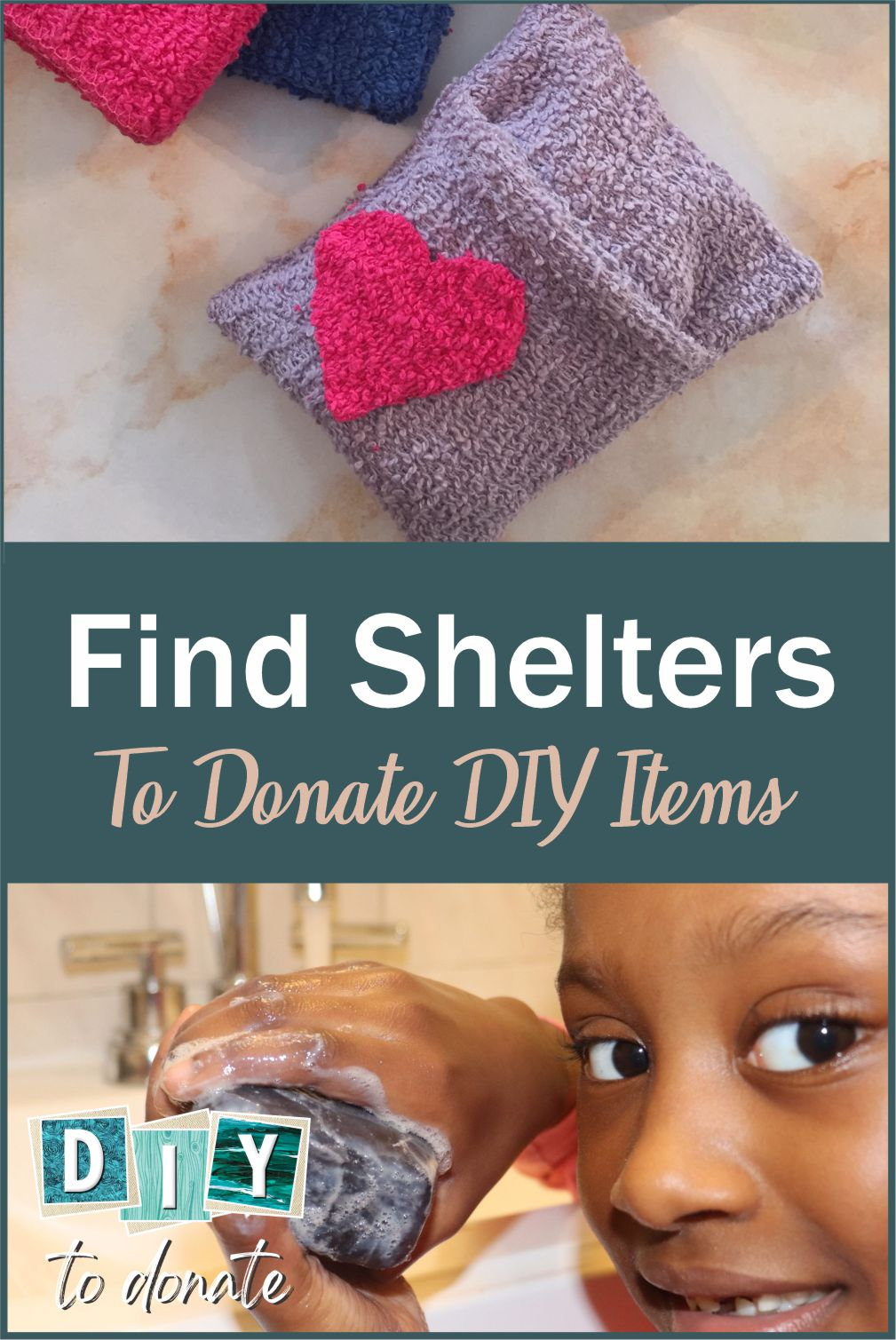 How to Find a Shelter for Your Handmade Personal Care Items Information about finding a local shelter to donate your handmade items and ideas on what to make! #diytodonate #donate #diy #careitems #personalcareitems #donation #handmade #shelters #crafts