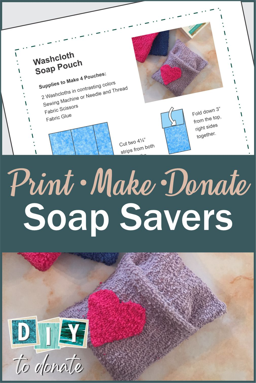 Make soap saver pouches to donate to kids in transition. They will enjoy using their own pouch to wash thoroughly, helping to prevent illness. #diytodonate #diy #soapsavers #donate #donations #giveback #craft #craftstoshare #washyourhands