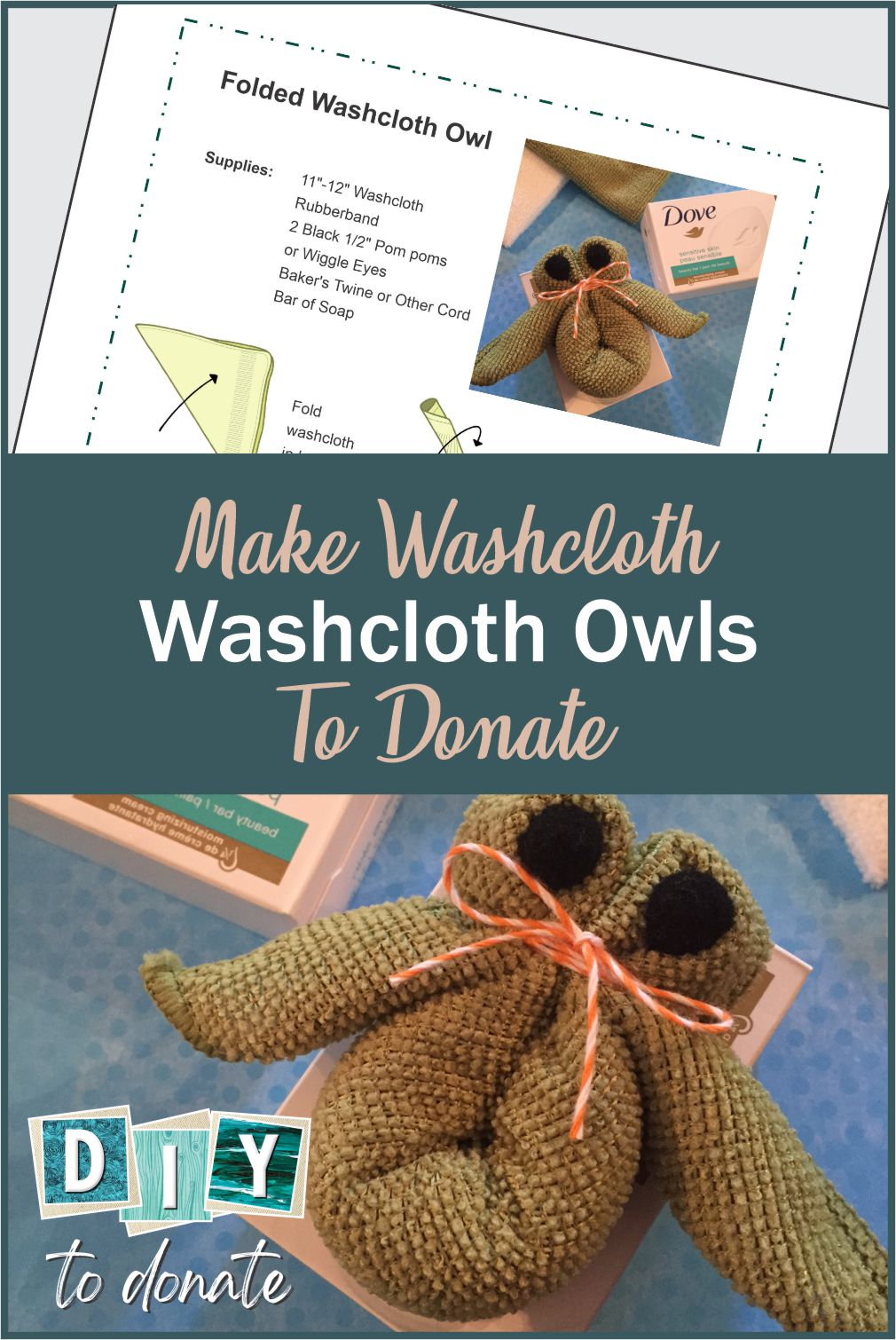 Donate soap to a child in need and include a folded owl washcloth to make it a special gift. Download our PDF instructions and find out where to donate. #diytodonate #diy #donate #foldedwashcloths #soap #inneed #specialgifts