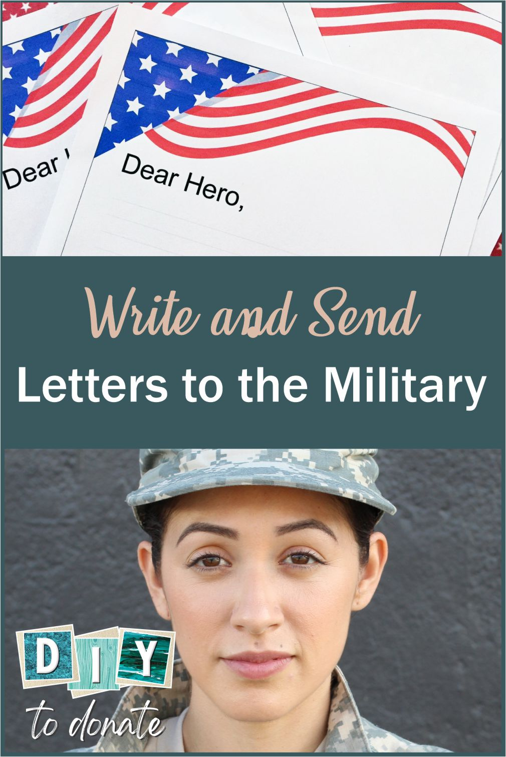 How to Write Letters to our Military Download our free printable, use the guidelines provided to write letters to our military and find out where to send them. #diytodonate #diy #letterstothemilitary #letterstoheroes #Military #heroes #militaryheroes #letters #crafts #free