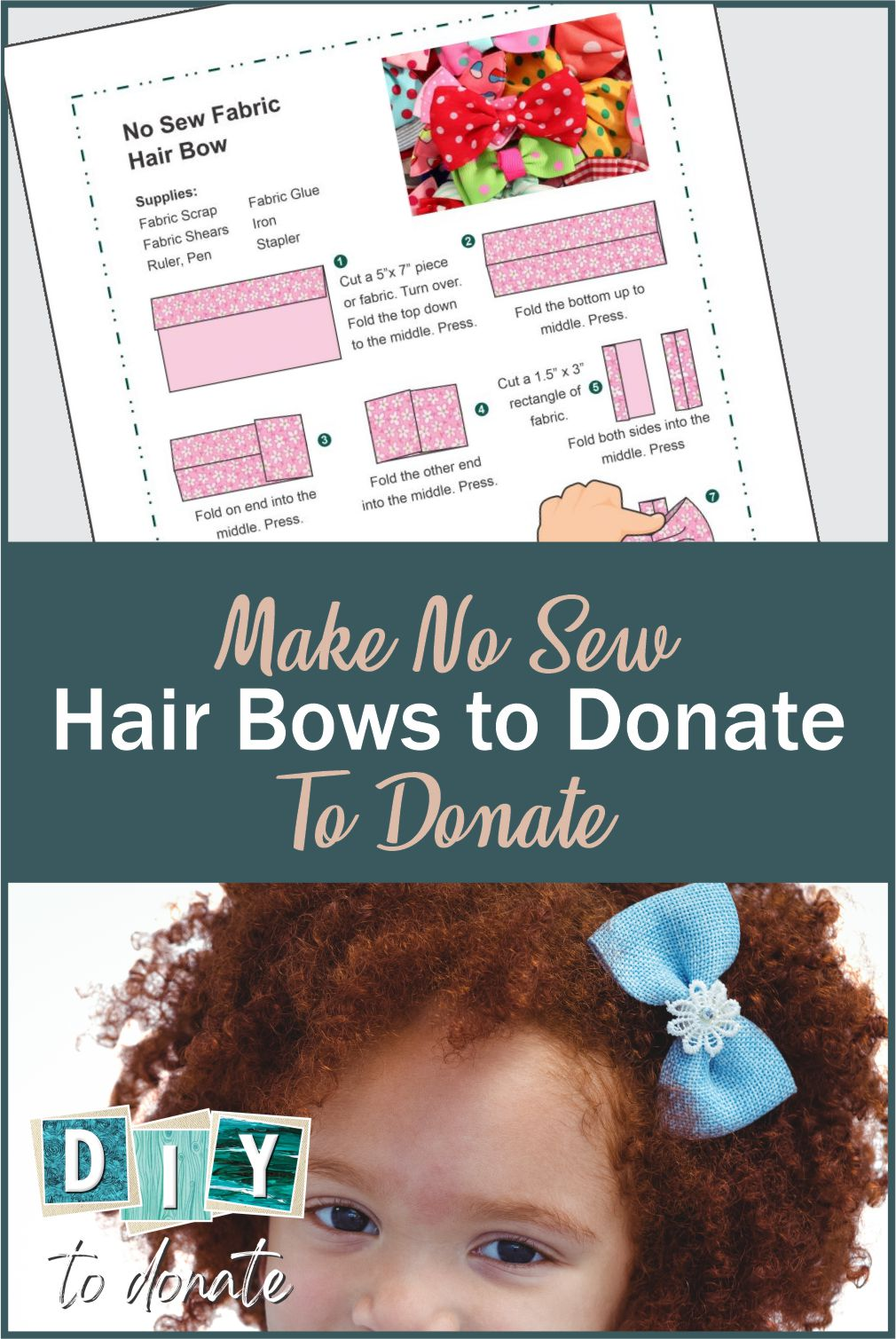 Making no-sew hair bows is quick, fun, and can make little girls happy. We have a free printable instruction guide and information about where to donate them! #nosew #nosewhairbows #hairbows #bows #hair #hairdo #freeprintable #diytodonate #diy #donate #giveback #helper #give