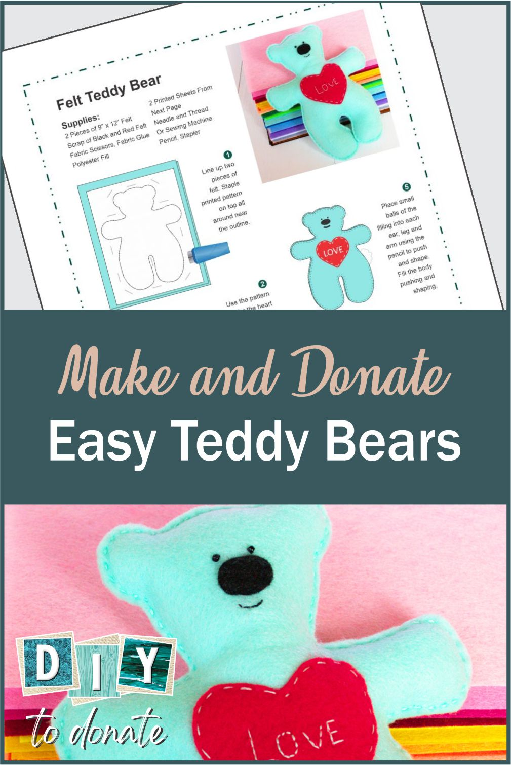 Free pattern for hand sewing or machine sewing felt teddy bears to donate. SVG file also included as well as donation information. #diytodonate #teddybears #kid #kids #feltbears #freepattern #printable #printablepattern #svg #dew #craft