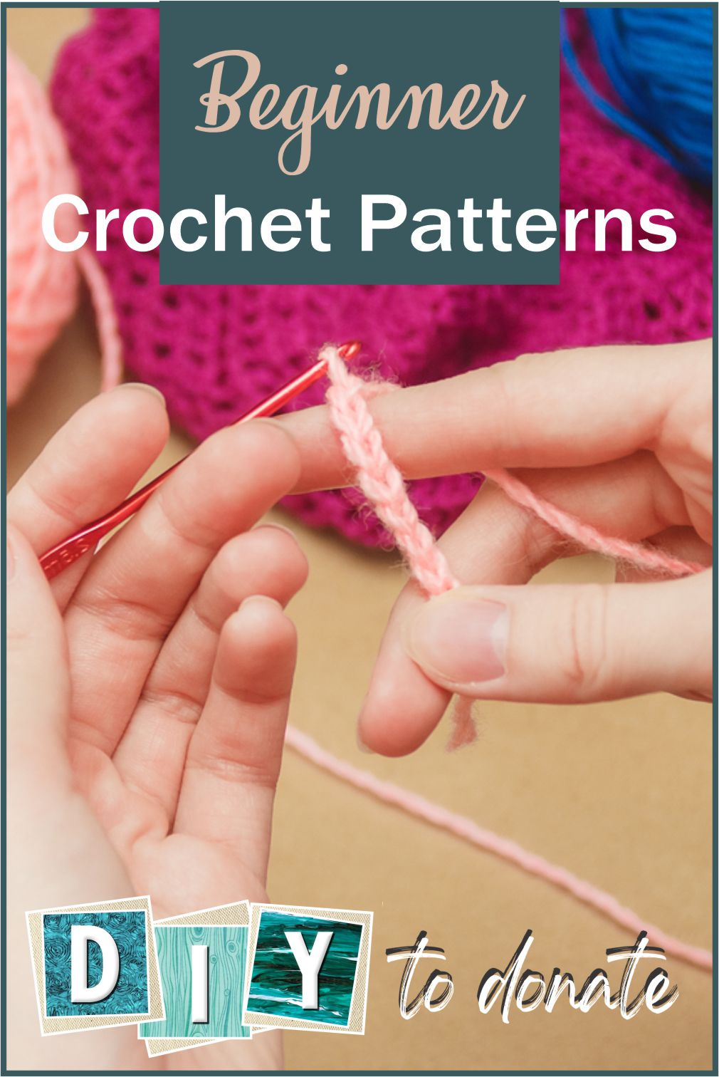 Get the kids involved! We've gathered together easy crochet patterns for beginners who want to make and donate to charities. #diytodonate #diy #crochet #crafts #patterns #crochetpatterns #giveback #donating