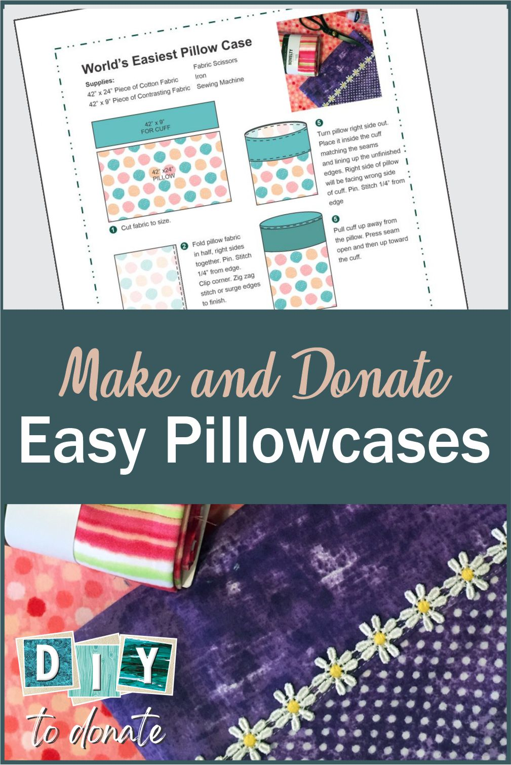 We've come up with this easy DIY pillowcase so beginners are guaranteed a successful outcome. Included are tips and free DIY printable. #diytodonate #printable #diydirections #pillowcases #easyhandmade #tips #diy #donate #giveback #helpers