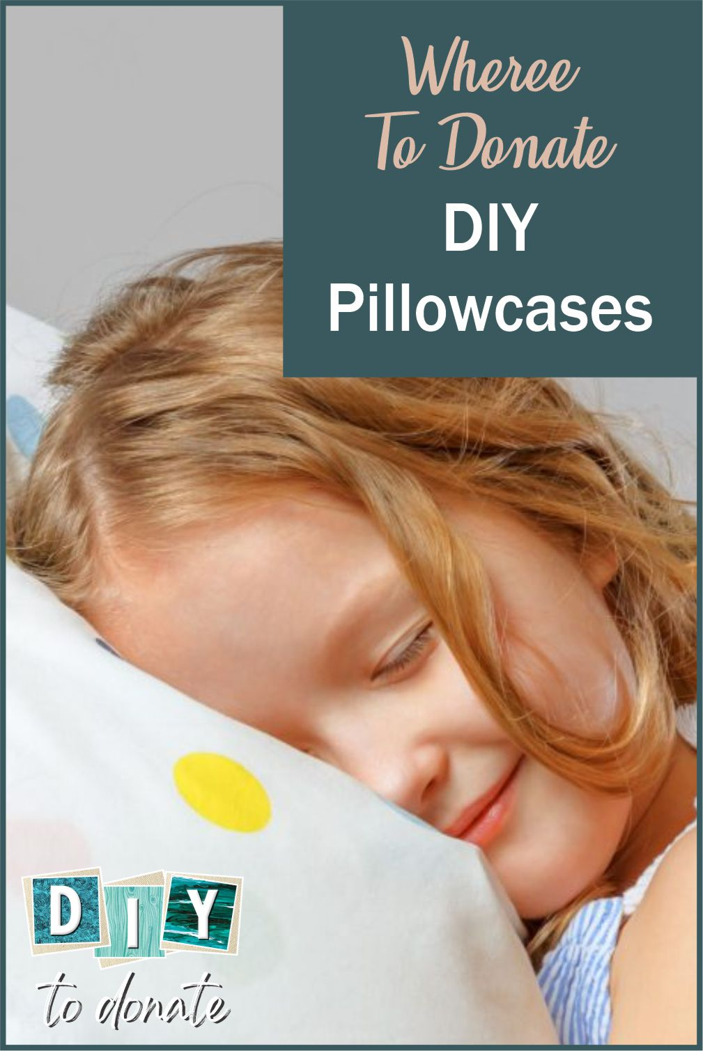 When you make and donate handmade pillowcases you are helping children during life changing situations. Find out where to donate them. #diytodonate #donate #diy #pillowcases #donatepillowcases #craftstodonate #donate #giveback #helpkids