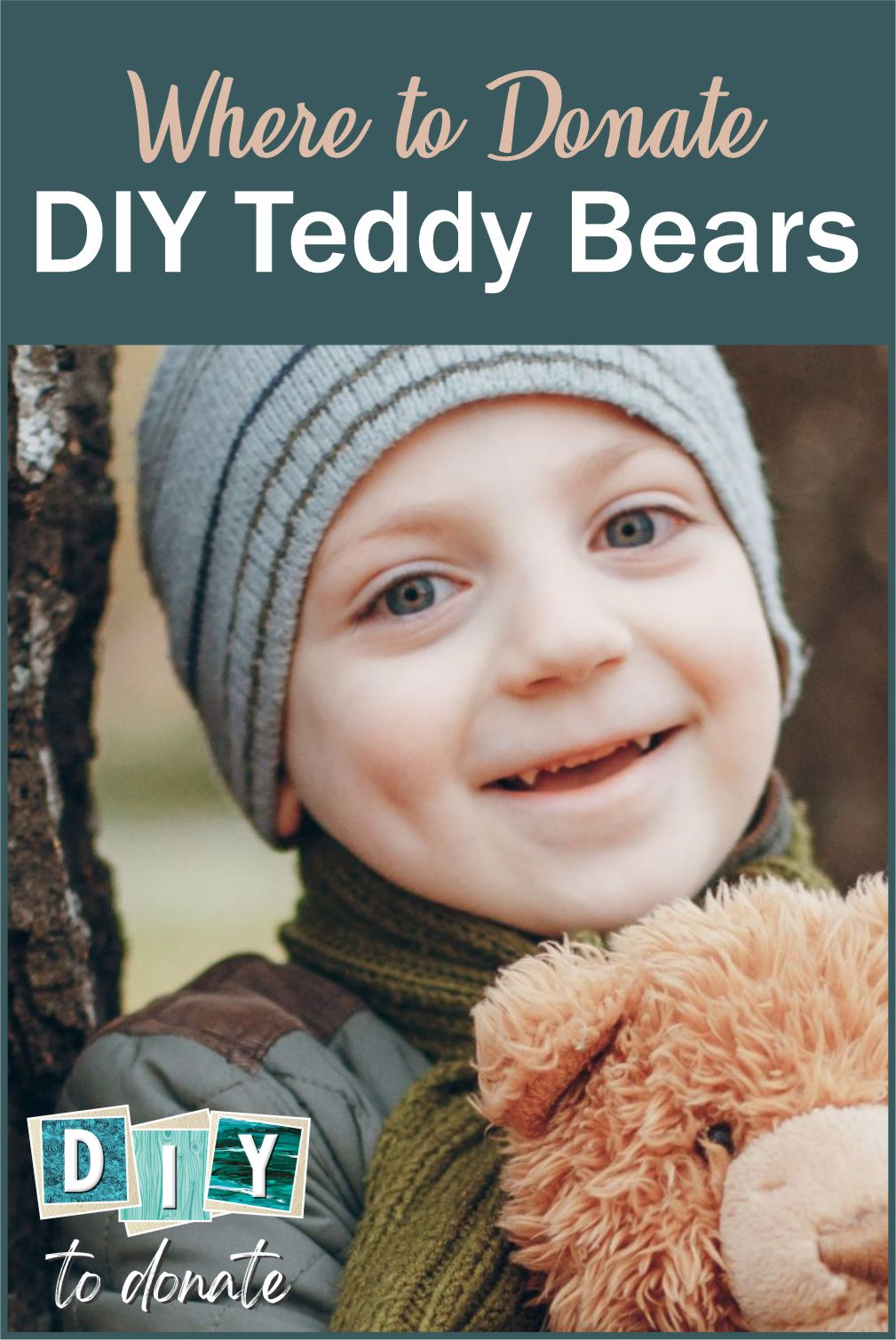Find a charity for your handmade teddy bears and make a difference in the lives of children in transition or those with a serious illness. #diytodonate #teddies #teddybears #donateteddybears #donateteddies #diyteddybears #diy #donate #giveback #communityservice #helpkids