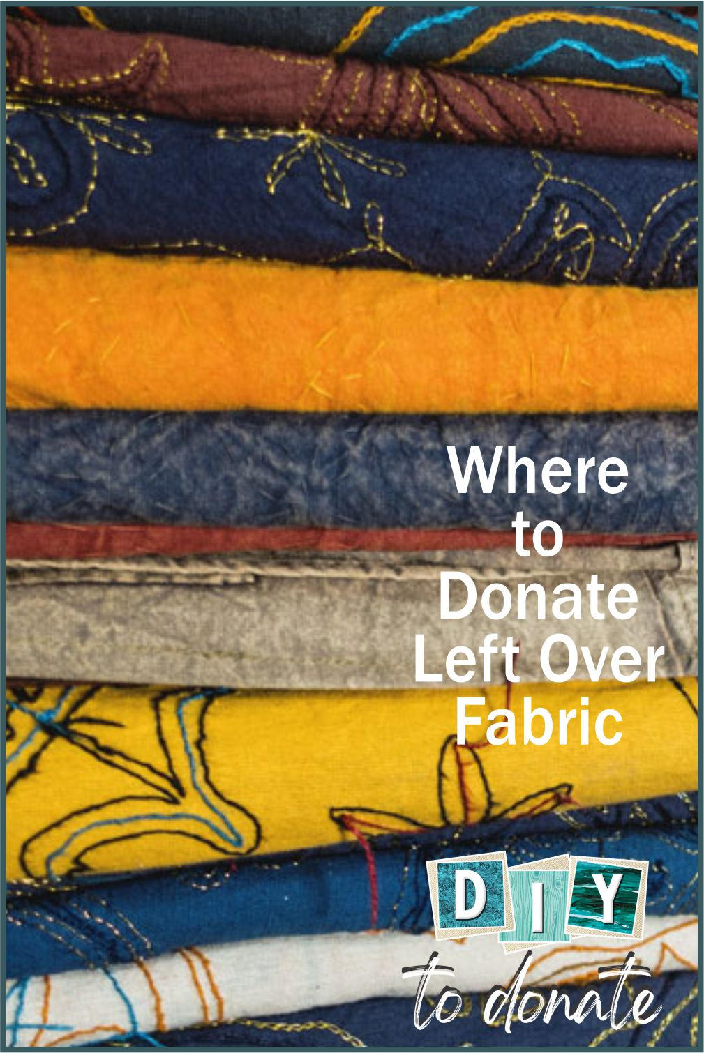 Donate fabric and declutter your sewing room. We have found 13 of the best charities who will gladly accept your donation. #diytotdonate #donatefabric #diy #fabricdonation #declutter #cleansewingroom #charities